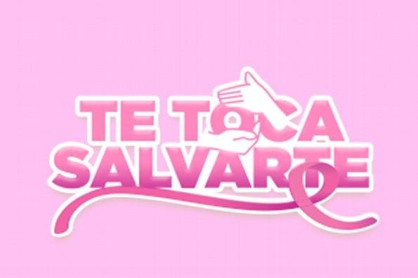 En este #MesRosa Te Toca Salvarte